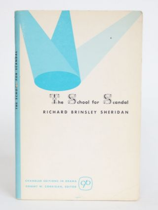 The School for Scandal. Richard Brinsley Sheridan