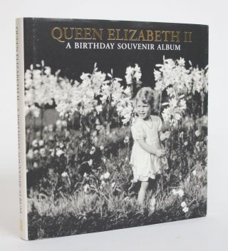 Queen Elizabeth II: A Birthday Souvenir Album. Jane Roberts