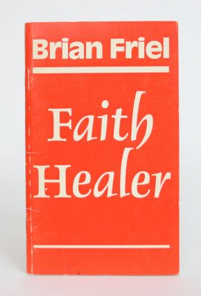 Faith Healer. Brian Friel