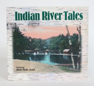Indian River Tales. Anne Duke Judd