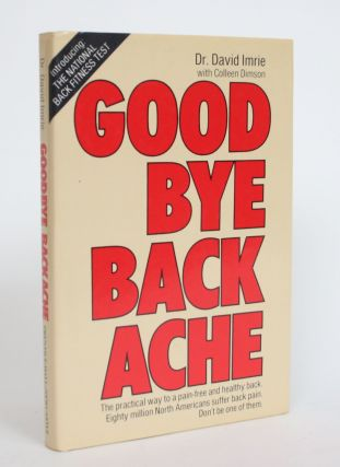 Goodbye Backache. David Imrie, Colleen Dimson