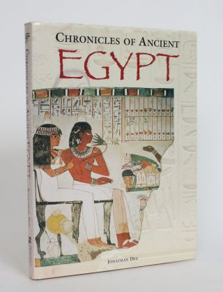 Chronicles of Ancient Egypt. Jonathan Dee