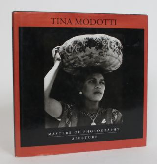 Masters of Photography: Tina Modotti. Margarent Hooks, essay