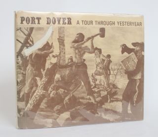 Port Dover: A Tour Through Yesteryear [VOLUME 2]. Donald A. Buscombe