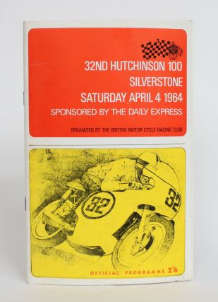 32nd Hutchinson 100 Silverstone, Saturday April 4 1964: Official Program