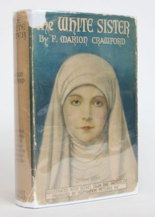 The White Sister. F. Marion Crawford