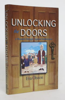 Unlocking the Doors: A Woman's Struggle Against Intolerance. Eva Olsson