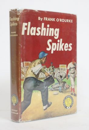 Flashing Spikes. Frank O'Rourke