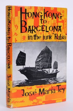 "Hong Kong to Barcelona in the Junk ""Rubia"""
