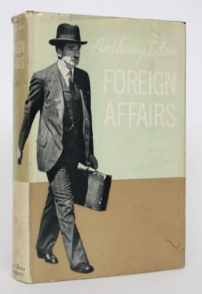 Foreign Affairs. Anthony Eden