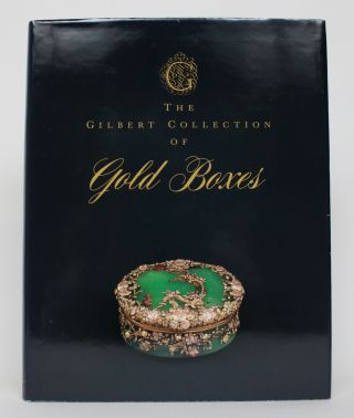 The Gilbert Collection of Gold Boxes. Charles Truman