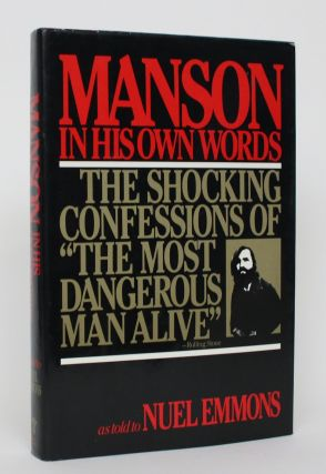 Manson in His Own Words as Told to Nuel Emmons. Nuel Emmons