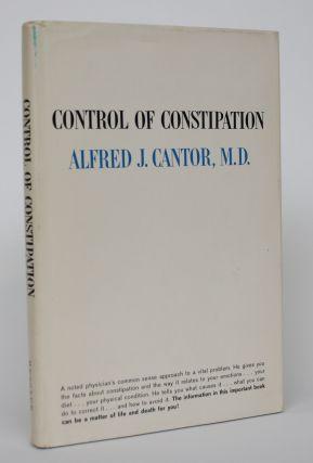 Control of Constipation. Alfred J. Cantor