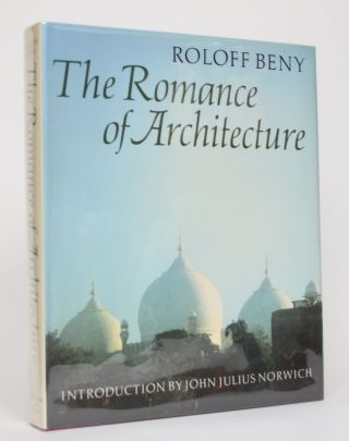 The Romance of Architecture. Roloff Beny