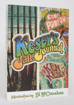 Kesey's Jail Journal: Cut the M*********** Loose. Ken Kesey