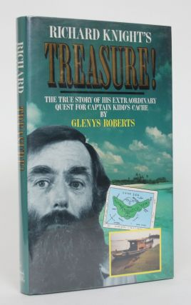 Treasure! The True Story of His Extraordinary Quest for Captain Kdd's Cache. Glenys Roberts