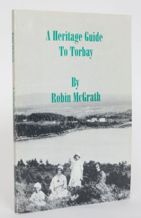 A Heritage Guide to Torbay. Robin McGrath