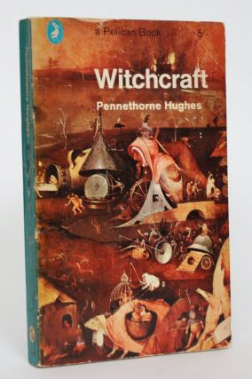 Witchcraft. Pennethorne Hughes
