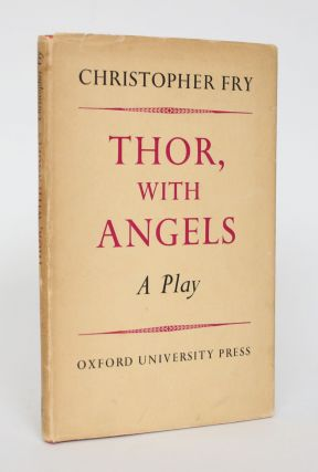 Thor, With Angels. Christopher Fry