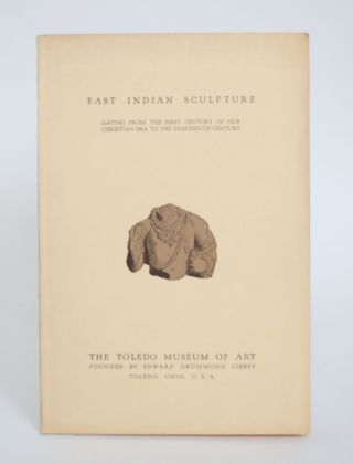 East Indian Sculpture from Various American Collections, Dating from The First Century of Our...