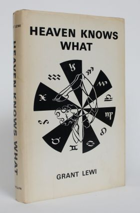 Heaven Knows What. Grant Lewi