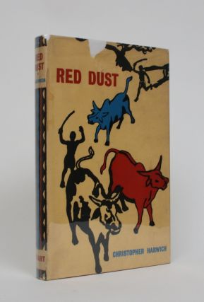 Red Dust: Memories of the Uganda Police 1935-1955. Christopher Harwich