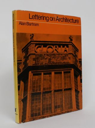 Lettering on Architecture. Alan Bartram