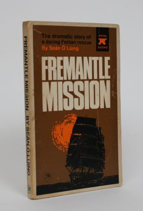 Fremantle Mission. Sean O Luing