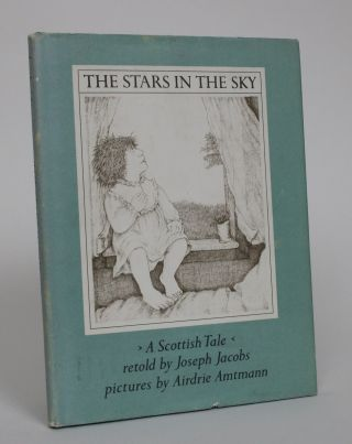The Stars in the Sky: A Scottish Tale. Joseph Jacobs