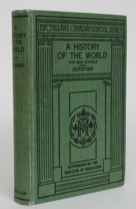 A History of The World for High Schools. George Willis Botsford, Jay Barrett Botsford
