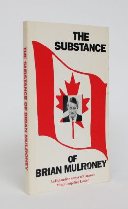 The Substance of Brian Mulroney. Anon