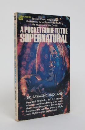 A Pocket Guide to the Supernatural. Raymond Buckland