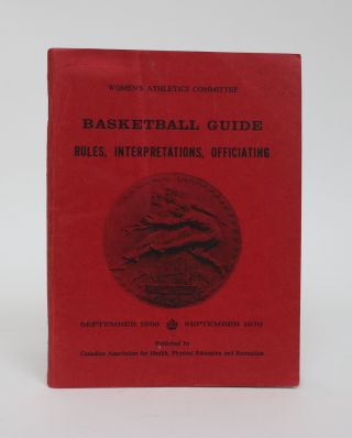 Basketball Guide: Rules, Interpretations, Officiating. Women's Athletics Committee, Jean Machan