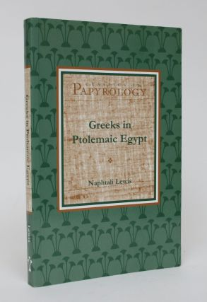 Greeks in Ptolemaic Egypt. Naphtali Lewis