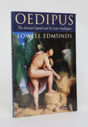 Oedipus: The Ancient Legend and Its Later Analogues. Lowell Edmunds