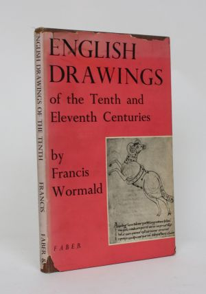 English Drawings of the Tenth and Eleventh Centuries. Francis Wormald