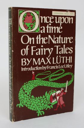 Once Upon a Time: On the Nature Of Fairy Tales. Max Luthi