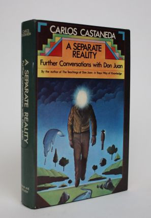A Separate Reality: Further Conversations with Don Juan. Carlos Castaneda