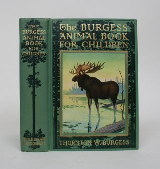 The Burgess Animal Book for Children. Thornton W. Burgess