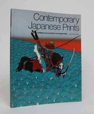 Contemporary Japanese Prints: Symbols of a Society in Transition. Lawrence Smith