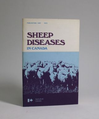 Sheep Diseases in Canada. Health of Animals Branch Canada Department of Agriculture