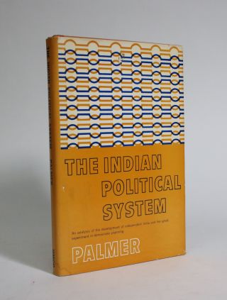 The Indian Poltiical System. Norman D. Palmer