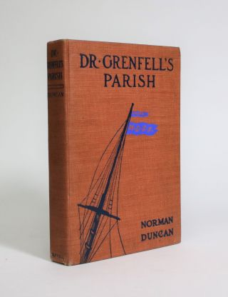 Dr. Grenfell's Parish: The Deep Sea Fisherman. Norman Duncan