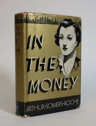 In the Money. Arthur Somers Roche