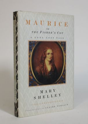 Maurice, or the Fisher's Cot. Mary Shelley