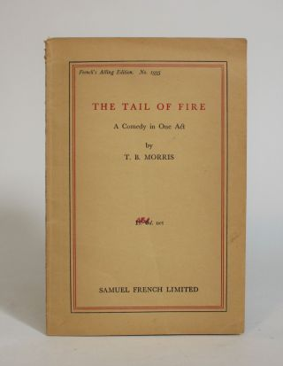 The Tail of Fire: A Comedy in One Act