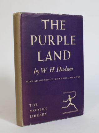 The Purple Land. W. H. Hudson, William Henry